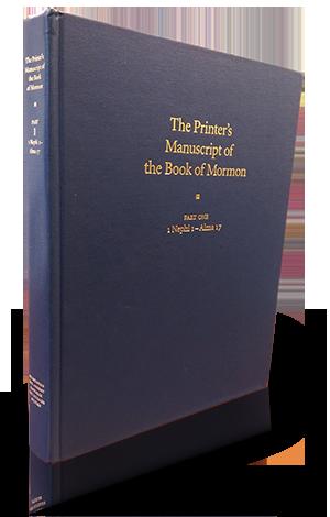 Book of Mormon Critical Text Project Volume 2 The Printer's Manuscript of the Book of Mormon